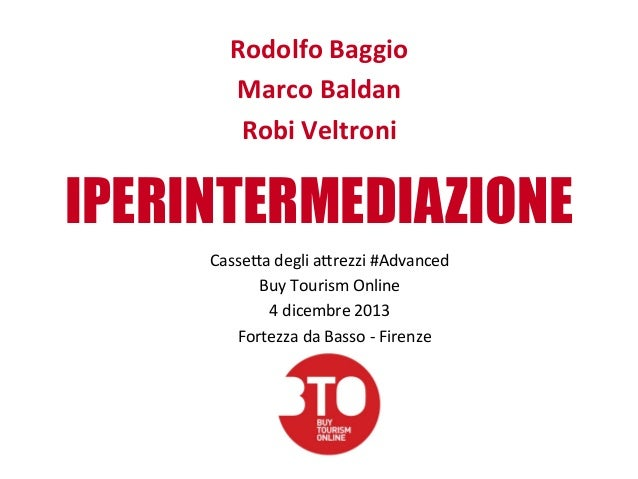 IPERINTERMEDIAZIONE - BTO Buy Tourism Online 2013 - Presentazione panel