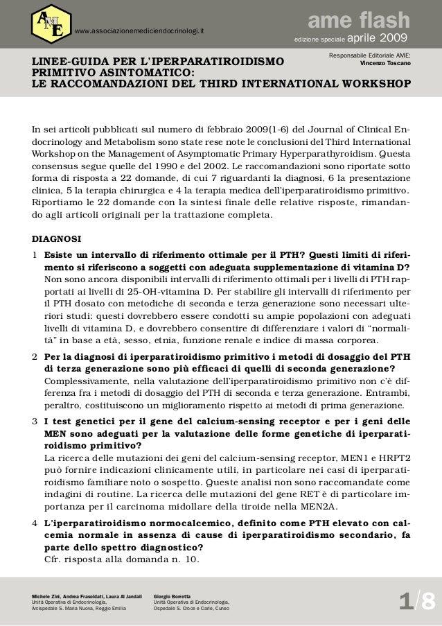 www.associazionemediciendocrinologi.it  ame flash edizione speciale  aprile 2009  Responsabile Editoriale AME:  Vincenzo T...