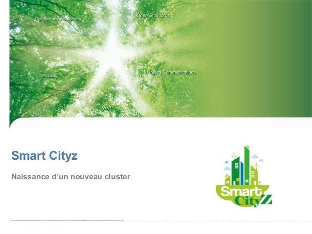 Smart CityzNaissance d'un nouveau cluster