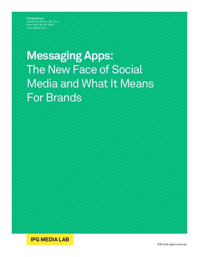 IPG media lab:  messaging apps whitepaper april 2014