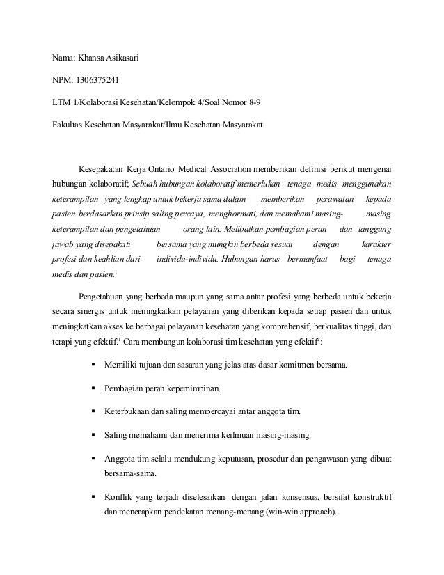 Nama: Khansa Asikasari NPM: 1306375241 LTM 1/Kolaborasi Kesehatan/Kelompok 4/Soal Nomor 8-9 Fakultas Kesehatan Masyarakat/...