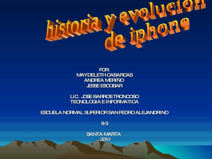 POR: MAYDELETH CABARCAS ANDREA MERIÑO  JESSE ESCOBAR LIC.  JOSE BARROS TRONCOSO TECNOLOGIA E INFORMATICA ESCUELA NORMAL SU...