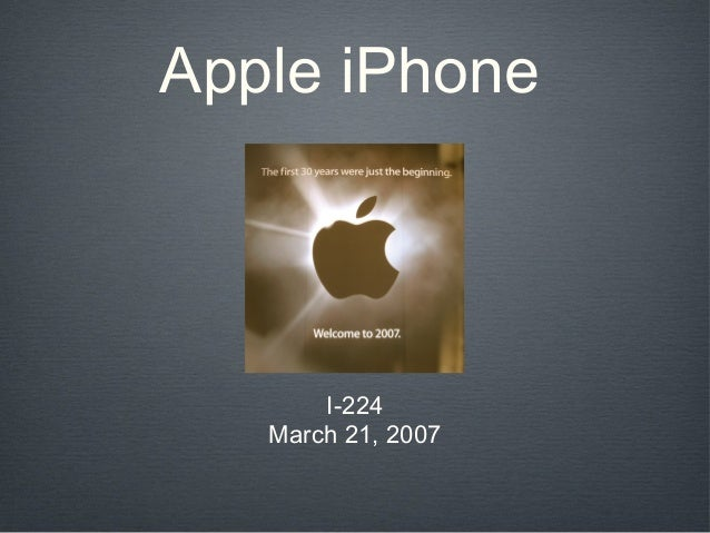 Apple iPhone       I-224   March 21, 2007