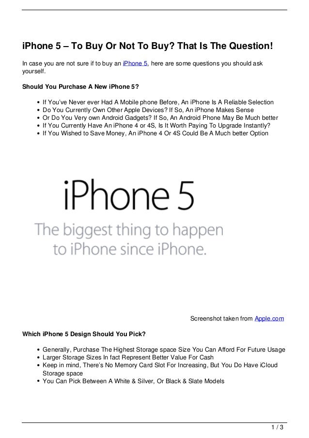 iPhone 5 – To Buy Or Not To Buy? That Is The Question!In case you are not sure if to buy an iPhone 5, here are some questi...