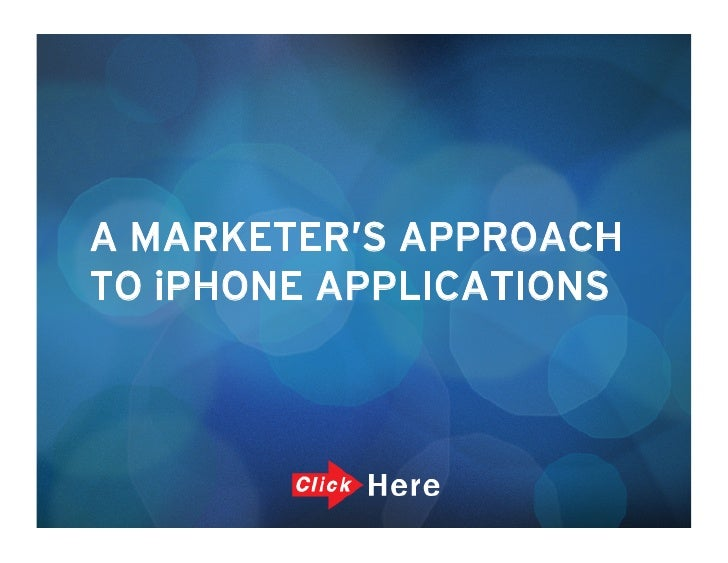 A Marketer's Approach to iPhone Applications