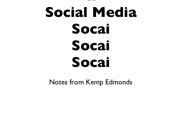 App Development &Social Media<br />Notes from Kemp Edmonds<br />