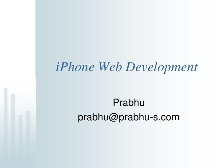 iPhone Web Applications Development - Prabhu