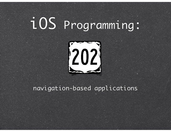 iOS     Programming:navigation-based applications