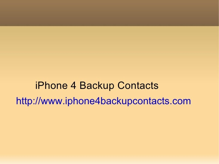 Backup iPhone 4 contacts securely