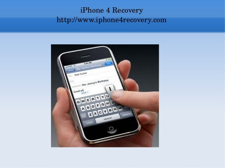 Effortlessly Get iPhone 4 Recovery