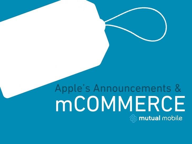 Apple's Announcements &mCOMMERCE