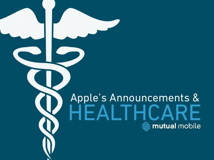 Apple's Announcements &HEALTHCARE
