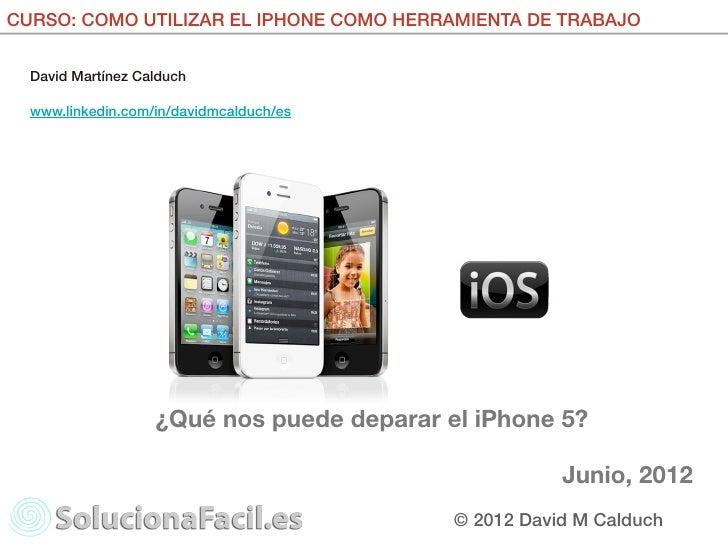 iPhone 5 e iOS 6 posibles novedades