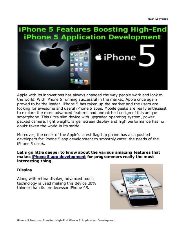 Ryan Lawrence   iPhone 5 Features Boosting High-End iPhone 5             Application DevelopmentApple with its innovations...