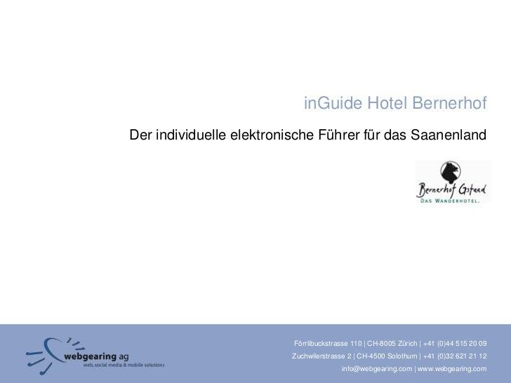 inGuide Hotel BernerhofDer individuelle elektronische Führer für das Saanenland                         Förrlibuckstrasse ...