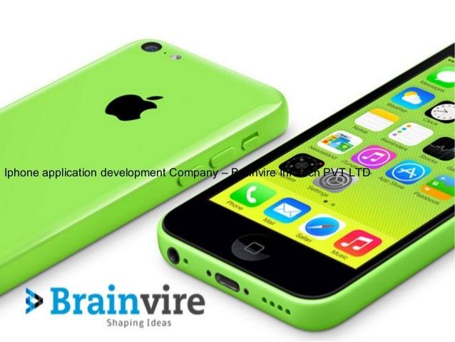 Iphone application development Company – Brainvire Infotech PVT LTD