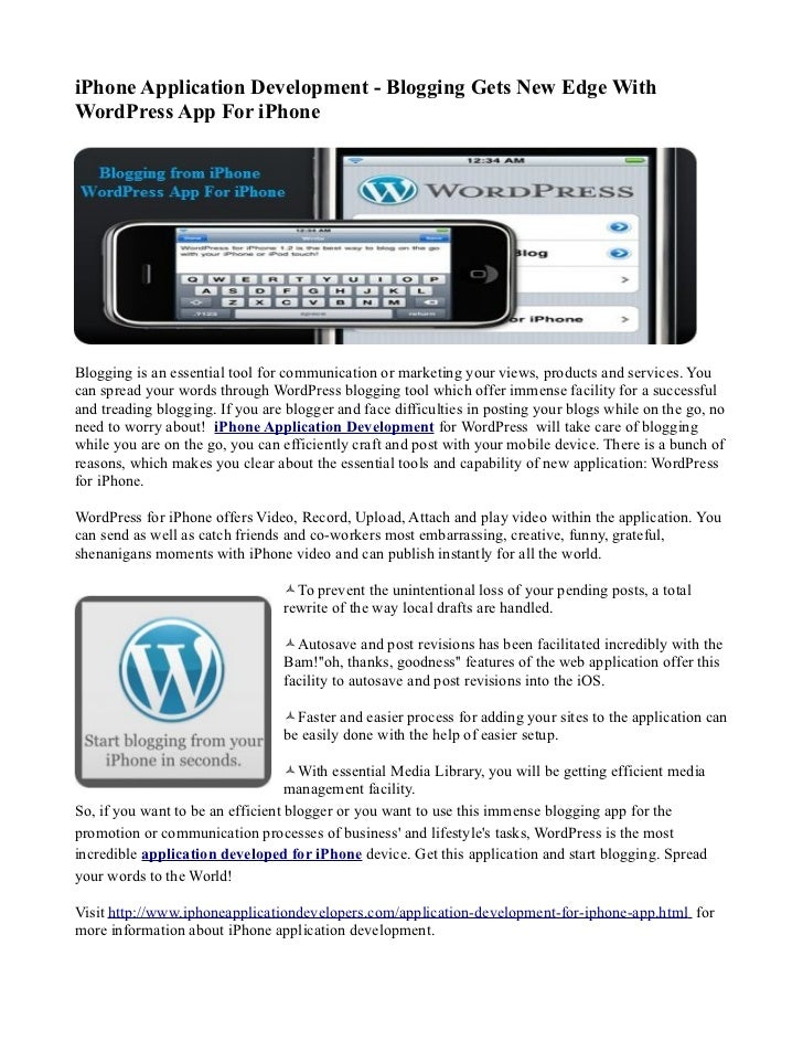 iPhone Application Development - Blogging Gets New Edge WithWordPress App For iPhoneBlogging is an essential tool for comm...