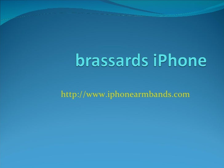 brassards iPhone