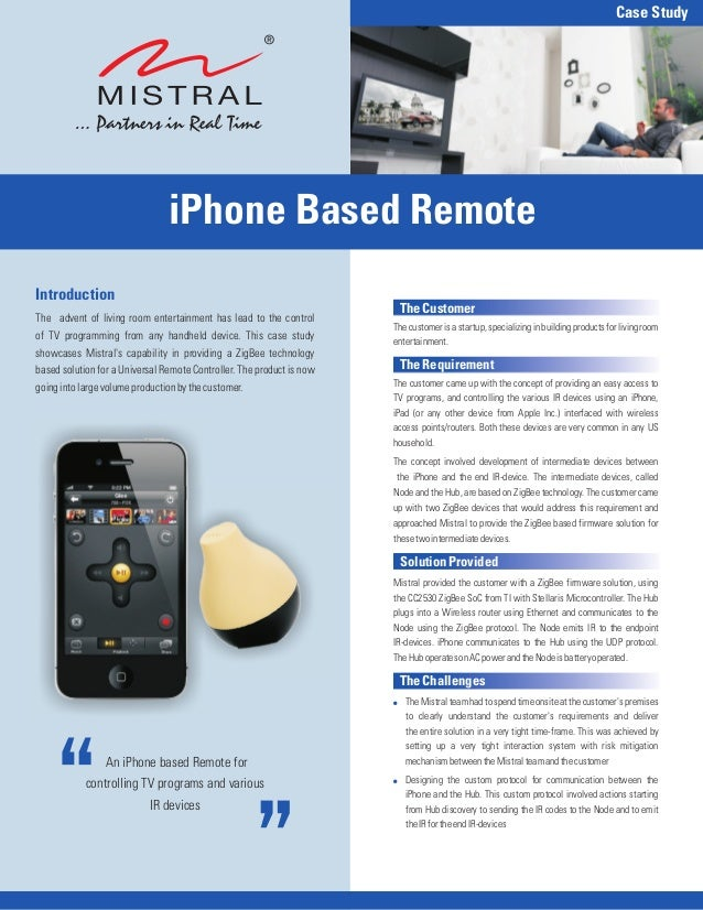 Case Study                                iPhone Based RemoteIntroduction                                                 ...
