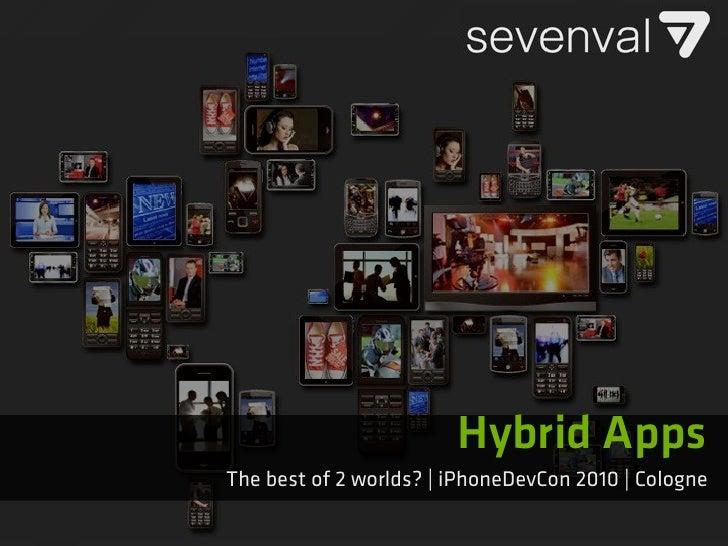 Hybrid Apps / iPhoneDevCon 2010