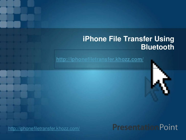 I phone file transfer using bluetooth