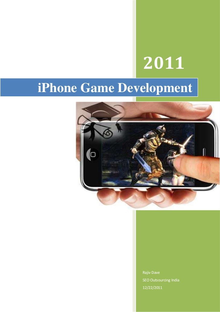 2011iPhone Game Development               Rajiv Dave               SEO Outsourcing India               12/22/2011