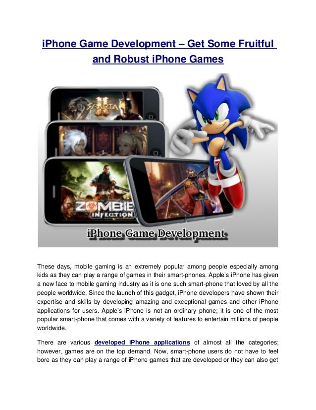 iPhone Game Development – Get Some Fruitful and Robust iPhone GamesThese days, mobile gaming is an extremely popular among...