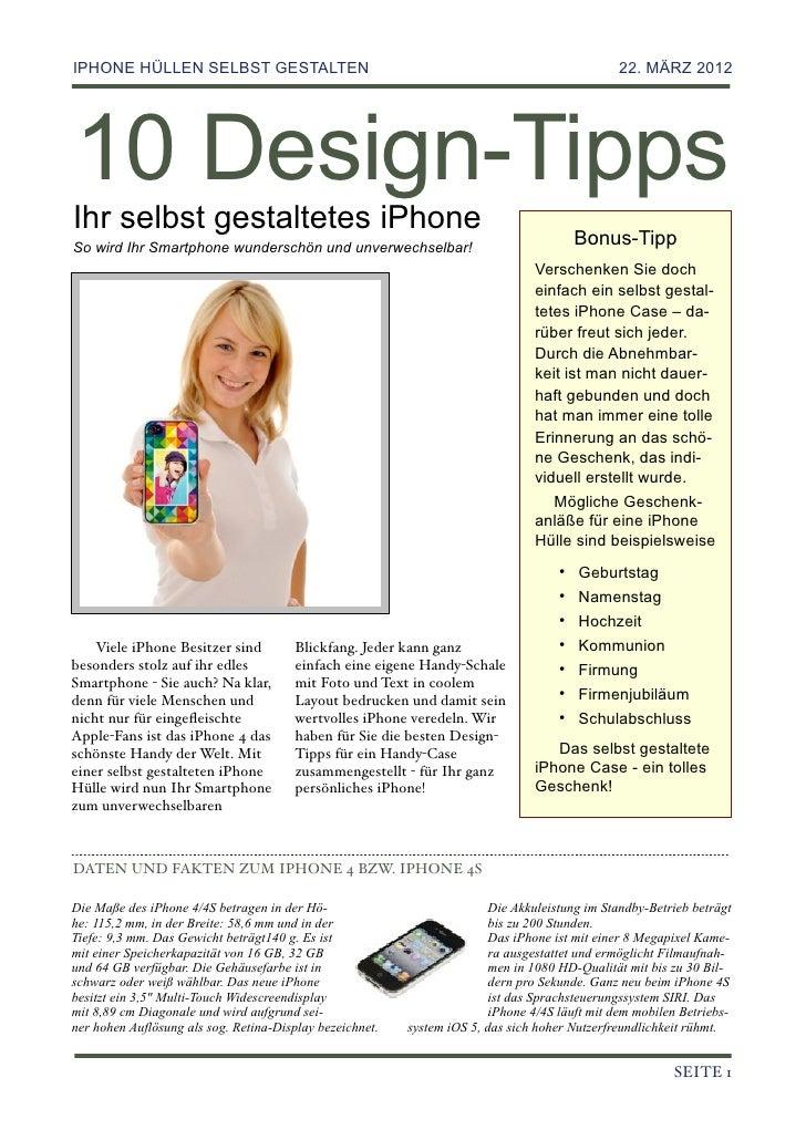 IPHONE HÜLLEN SELBST GESTALTEN!                                                                22. MÄRZ 201210 Design-Tipp...