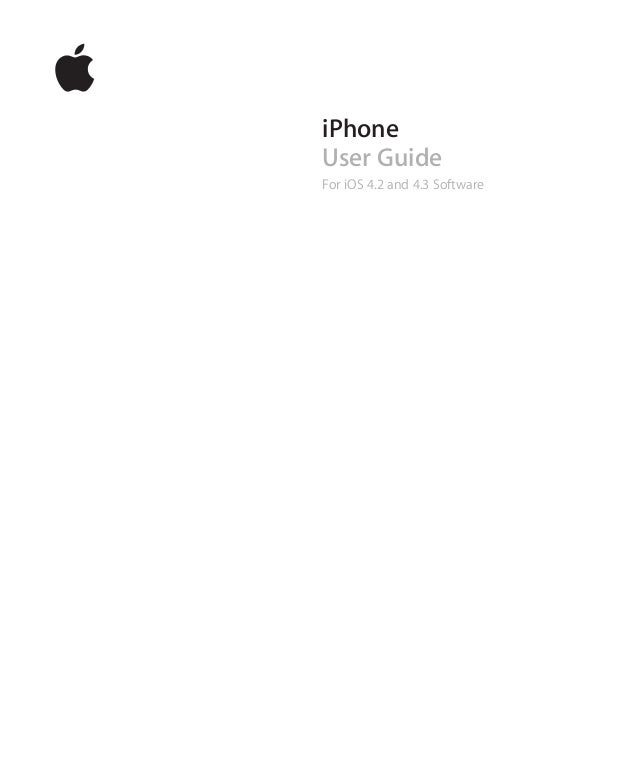 iPhone User Guide For iOS 4.2 and 4.3 Software