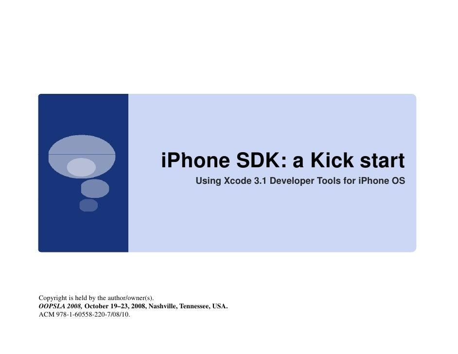 iPhone SDK a Ki k start                                       iPh    SDK: Kick t t                                        ...