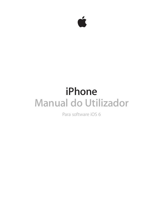 iPhone Manual do Utilizador Para software iOS 6