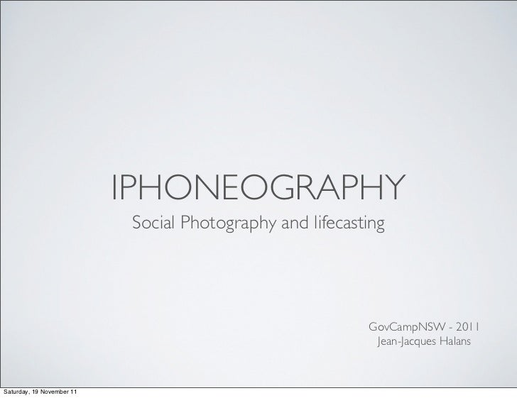IPHONEOGRAPHY                           Social Photography and lifecasting                                                ...