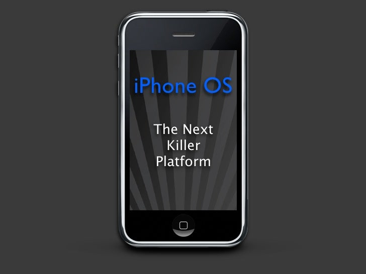 iPhone OS: The Next Killer Platform
