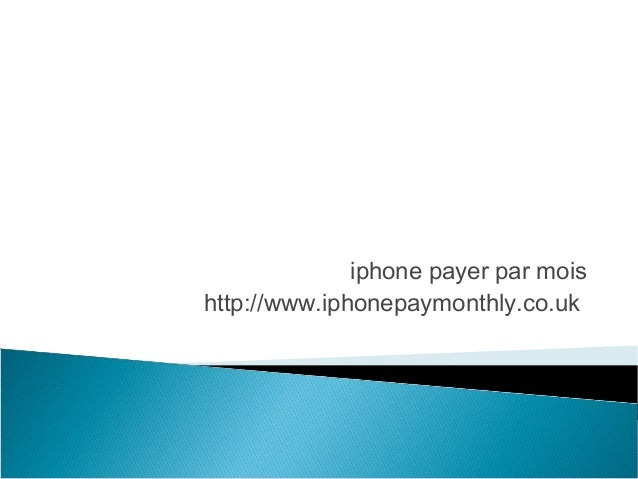 iphone payer par mois http://www.iphonepaymonthly.co.uk