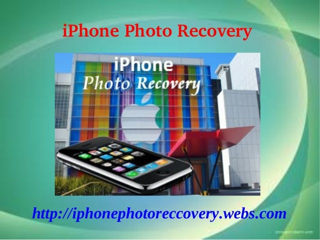 iPhonePhotoRecoveryhttp://iphonephotoreccovery.webs.com