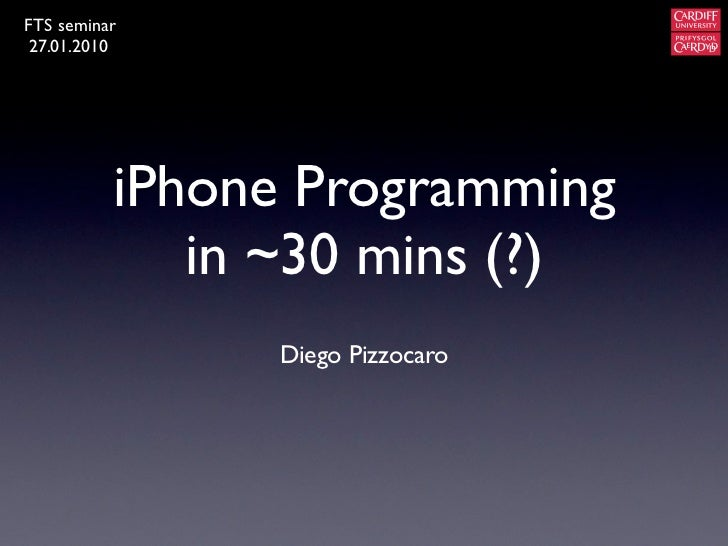 iPhone Programming in 30 minutes (?) [FTS]