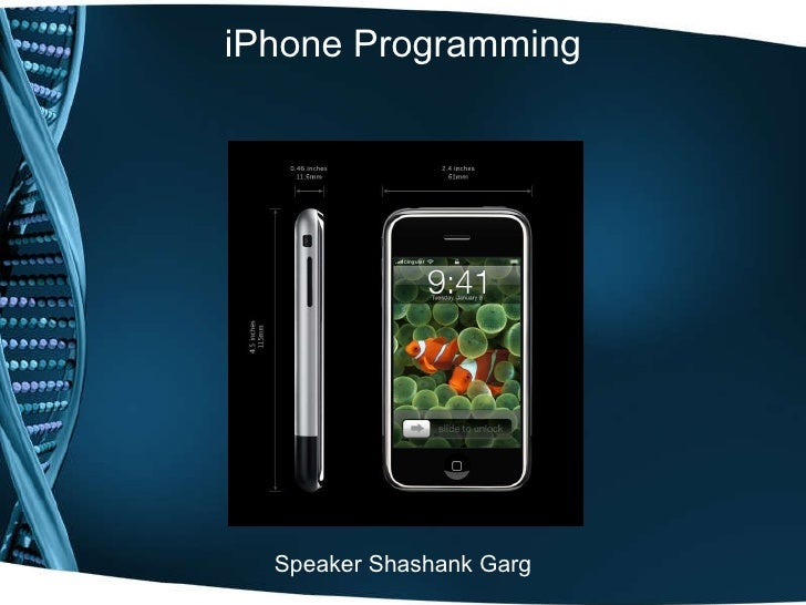 iPhone Programming Speaker Shashank Garg