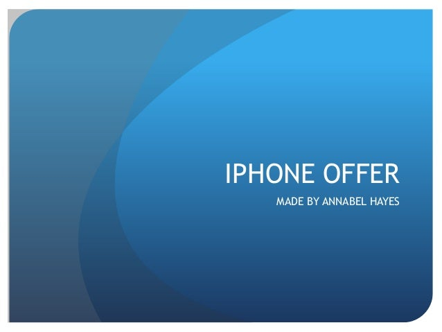 IPHONE OFFERMADE BY ANNABEL HAYES