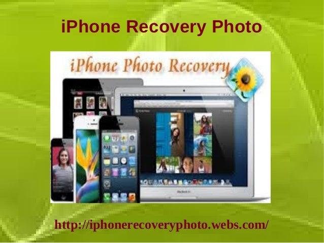 iPhone Recovery Photohttp://iphonerecoveryphoto.webs.com/
