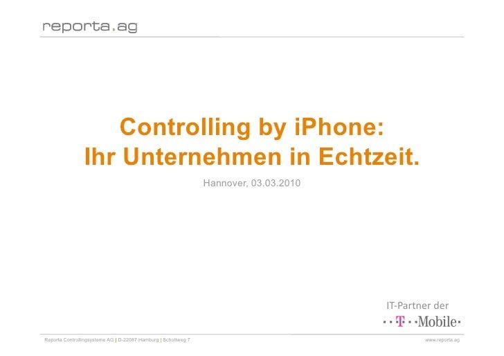 Controlling by iPhone:                 Ihr Unternehmen in Echtzeit.                                                       ...