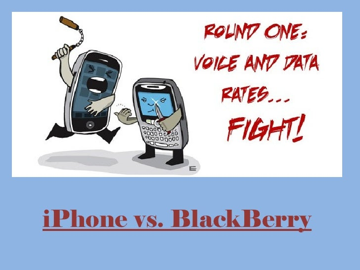 iPhone vs. BlackBerry