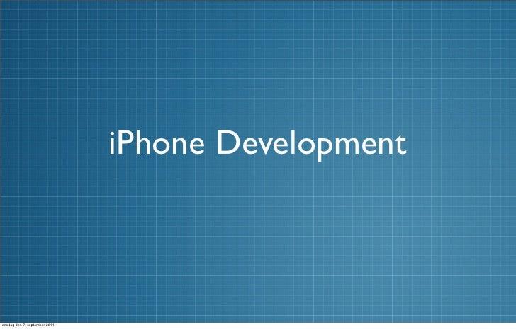 iPhone Developmentonsdag den 7. september 2011