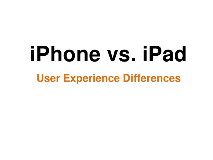 iPhone vs iPad - User Experience Differences