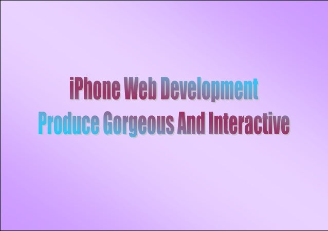 iPhone Web Development - Create Attractive And Interactive
