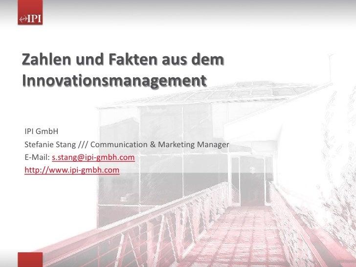 Daten und Fakten aus dem Innovationsmanagement