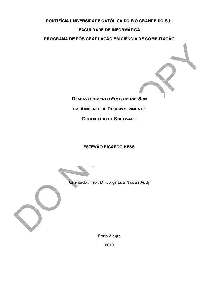 PONTIFÍCIA UNIVERSIDADE CATÓLICA DO RIO GRANDE DO SUL                FACULDADE DE INFORMÁTICAPROGRAMA DE PÓS-GRADUAÇÃO EM ...