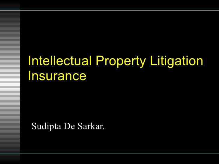 Intellectual Property Litigation Insurance