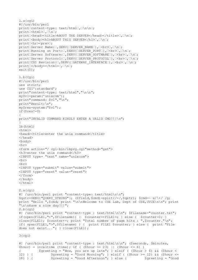 "1.a(cgi)#!/usr/bin/perlprint""content-type: text/html"",""nn"";print""<html>"",""n"";print""<head><title>ABOUT THE SERVER</head></t..."