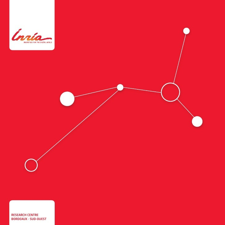 Inria - leaflet of research centre Bordeaux Sud-Ouest,