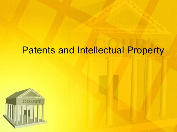 Patents and Intellectual Property